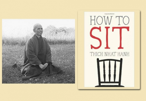 Thiền Sư Thích Nhất Hạnh nói về cách ngồi thiền